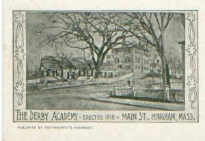Old Derby Academy, see from the North.  Postcard collection at the Hingham historical Society